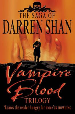 Vampire Blood Trilogy (The Saga of Darren Shan - 1st trilogy) by Darren Shan image