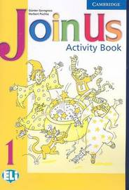 Join Us 1 Activity Book: Level 1 by Gunter Gerngross