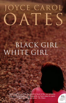 Black Girl White Girl by Joyce Carol Oates