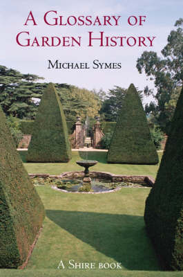 A Glossary of Garden History by Michael Symes image