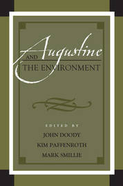 Augustine and the Environment by John Doody