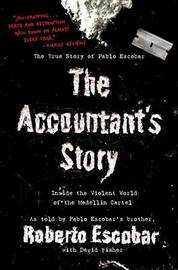 The Accountant's Story: Inside the Violent World of the Medellin Cartel by Roberto Escobar image