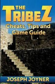The Tribez by Joseph Joyner