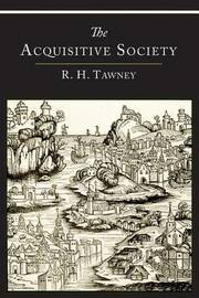 The Acquisitive Society by R.H. Tawney