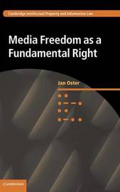 Media Freedom as a Fundamental Right by Jan Oster