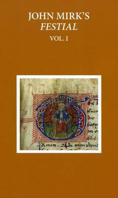 A Critical Edition of John Mirk's Festial, edited from British Library MS Cotton Claudius A.II