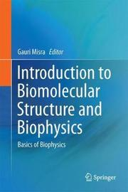 Introduction to Biomolecular Structure and Biophysics image