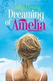 Dreaming of Amelia by Jaclyn Moriarty image