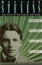 Palm At The End Of The Mind by Wallace Stevens image