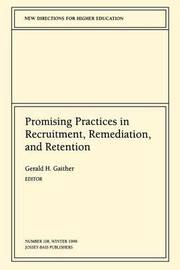 Promising Practices in Recruitment, Remediation, and Retention