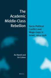 The Academic Middle-Class Rebellion by Avi Bareli