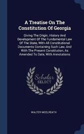 A Treatise on the Constitution of Georgia by Walter McElreath image