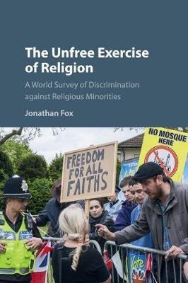 The Unfree Exercise of Religion by Jonathan Fox image