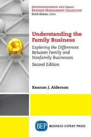 Understanding the Family Business, Second Edition by Keanon J. Alderson image