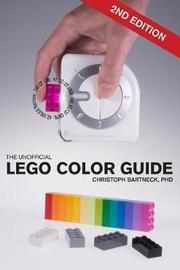 The Unofficial Lego Color Guide by Christoph Bartneck
