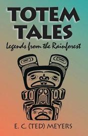 Totem Tales by E.C. Meyers image