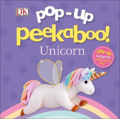 Pop-Up Peekaboo! Unicorn by DK