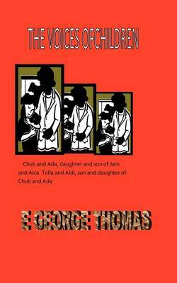 The Voices of Children by E.George Thomas image