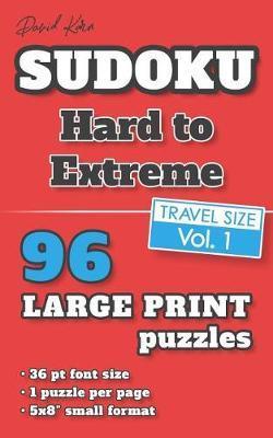David Karn Sudoku - Hard to Extreme Vol 1 by David Karn