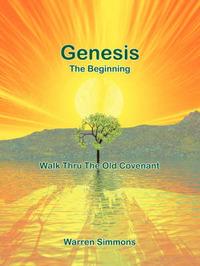 Walk Thru the Old Covenant: Genesis by Warren Simmons image