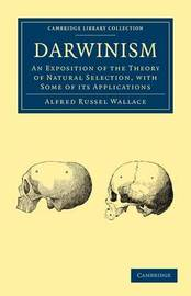 Cambridge Library Collection - Darwin, Evolution and Genetics by Alfred Russel Wallace
