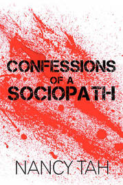 Confessions of a Sociopath by Nancy Tah image