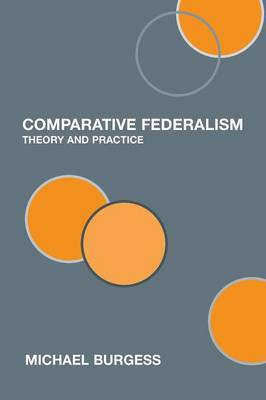 Comparative Federalism by Michael Burgess image