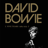 Five Years (1969 - 1973) (10CD) by David Bowie