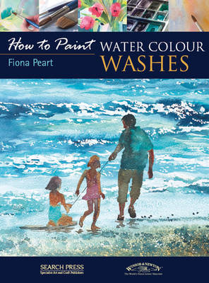 How to Paint: Water Colour Washes by Fiona Peart