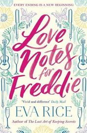 Love Notes for Freddie by Eva Rice image