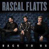 Back To Us by Rascal Flatts