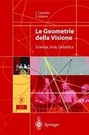 Le Geometrie Della Visione by Laura Catastini