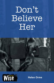 Don't Believe Her by Helen Orme
