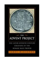 The Advent Project by James W McKinnon