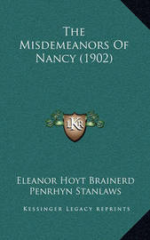 The Misdemeanors of Nancy (1902) by Eleanor Hoyt Brainerd