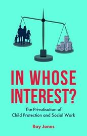 In whose interest? by Ray Jones