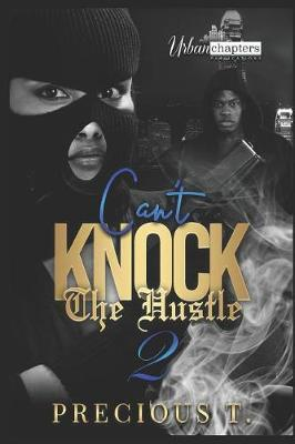 Can't Knock The Hustle 2 by Precious T