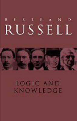 Logic and Knowledge by Bertrand Russell image