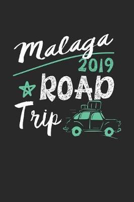 Malaga Road Trip 2019 by Maximus Designs