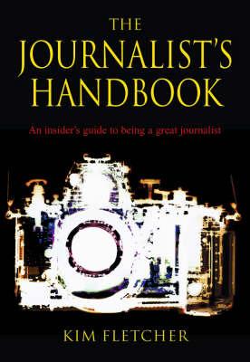 The Journalist's Handbook by Kim Fletcher image