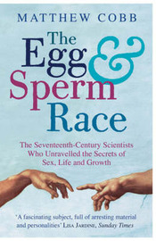 The Egg and Sperm Race by Matthew Cobb image
