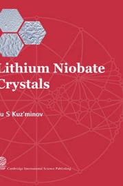 Lithium Niobate Crystals by IU.S. Kuz'minov