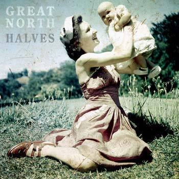 Halves by Great North