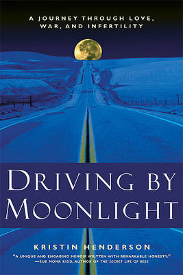 Driving by Moonlight by Kristin Henderson