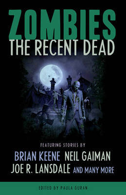 Zombies: The Recent Dead by Neil Gaiman