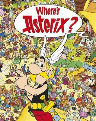 Asterix: Where's Asterix? by Rene Goscinny image