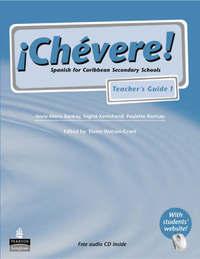 Chevere!: No. 1: Teacher's Guide by Elaine Watson-Grant