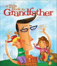 Little Book for Grandfather by Andrews McMeel Publishing