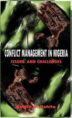 Conflict Management in Nigeria by Oshita, O Oshita image