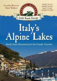 Italy's Alpine Lakes by Matt Walker